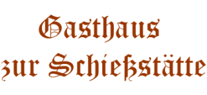 Gasthaus Schiessstätte